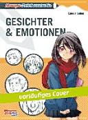 Manga Zeichenstudio  Gesichter und Emotionen