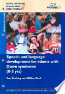 Speech And Language Development For Infants With Down Syndrome 0 5 Years