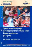 Speech and Language Development for Infants with Down Syndrome (0-5 Years)