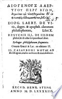 Diogenous Laertiou peri biōn, dogmatōn kai apophthegmatōn tōn philosophia eudokimēsantōn, bibliai