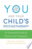 You and Your Child's Psychotherapy A Psychotherapist For Their Child However When A