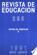 Revista de educación no 295. Historia del curriculum (I)