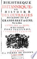 Bibliothèque britannique, ou histoire des ouvrages des savans de la Grande-Bretagne ...