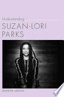 Understanding Suzan-Lori Parks