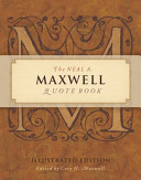 The Neal A  Maxwell Quote Book