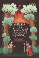 Into the Nightfell Wood