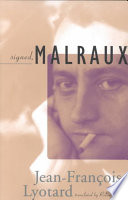 Signed  Malraux