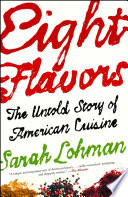 illustration Eight Flavors, The Untold Story of American Cuisine