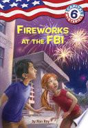 Capital Mysteries  6  Fireworks at the FBI