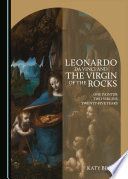 Leonardo Da Vinci And The Virgin Of The Rocks