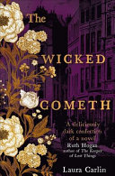The Wicked Cometh by LAURA. CARLIN