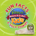 Ripley s Fun Facts   Silly Stories 1