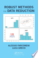Robust Methods for Data Reduction