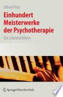 Einhundert Meisterwerke der Psychotherapie