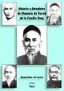 Historia y anécdotas de maestros de tai-chi de la familia Yang