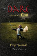 download ebook dare to be a man of god prayer journal (no lines) (quiet time devotion book to write in, war room tools for hearing god, walking in the spirit, knowing god's will, forgiveness, freedom from strongholds, spiritual warfare, finding true happiness, love) pdf epub