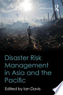 Disaster Risk Management in Asia and the Pacific
