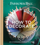 Farrow   Ball How to Decorate