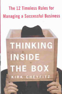 Thinking Inside the Box Return To Core Business Fundamentals