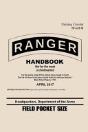 Ranger Handbook Training Circular Tc 3 21 76 April 2017 Field Pocket Size