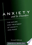 Anxiety And Its Disorders Second Edition