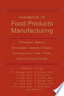 Handbook of Food Products Manufacturing  2 Volume Set
