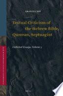 Textual Criticism of the Hebrew Bible  Qumran  Septuagint