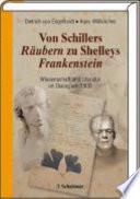 Von Schillers Räubern zu Shelleys Frankenstein