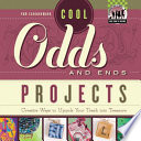 Cool Odds And Ends Projects Creative Ways To Upcycle Your Trash Into Treasure