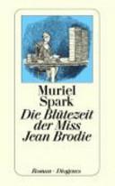 Die Bl  tezeit der Miss Jean Brodie
