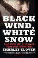 Black Wind, White Snow : ...