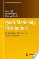 Quasi Stationary Distributions