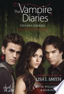 The Vampire Diaries - Stefan's Diaries - Fluch der Finsternis