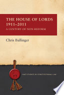 The House of Lords 1911 2011