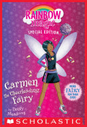 Carla The Cheerleading Fairy (Rainbow Magic Special Edition) : to her first big competition in nearby...