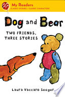 Dog and Bear  Two Friends  Three Stories  My Readers Level 2