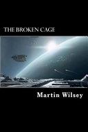 The Broken Cage