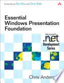 Essential Windows Presentation Foundation  WPF