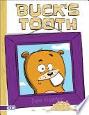 Buck s Tooth