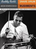 Buddy Rich s modern interpretation of snare drum rudiments