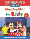 Birnbaum s 2017 Walt Disney World For Kids