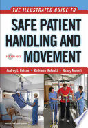 The Illustrated Guide to Safe Patient Handling and Movement