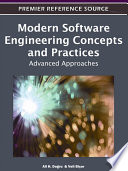 Modern Software Engineering Concepts And Practices: Advanced Approaches : with the complexity and scale of software...