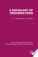 A Sociology of Organisations  RLE  Organizations