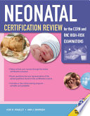 Neonatal Certification Review for the CCRN and RNC High Risk Examination