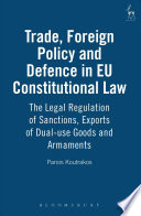 Trade, Foreign Policy and Defence in EU Constitutional Law