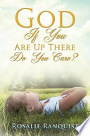 God If You Are Up There Do You Care