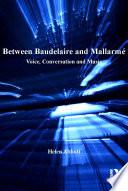 Between Baudelaire and Mallarmé
