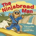 The Ninjabread Man Man Escapes The Sensei And