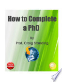 How to Complete a PhD